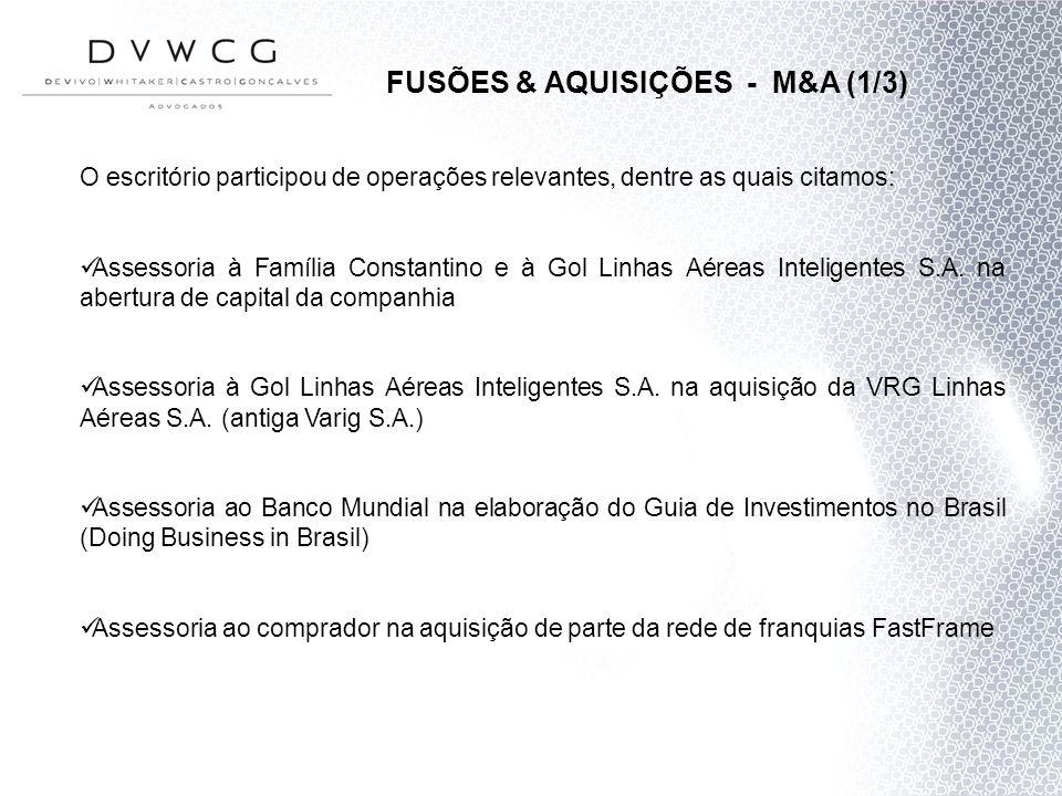 O escritório participou de operações relevantes, dentre as quais citamos: Assessoria à Família Constantino e à Gol Linhas Aéreas Inteligentes S.A. na