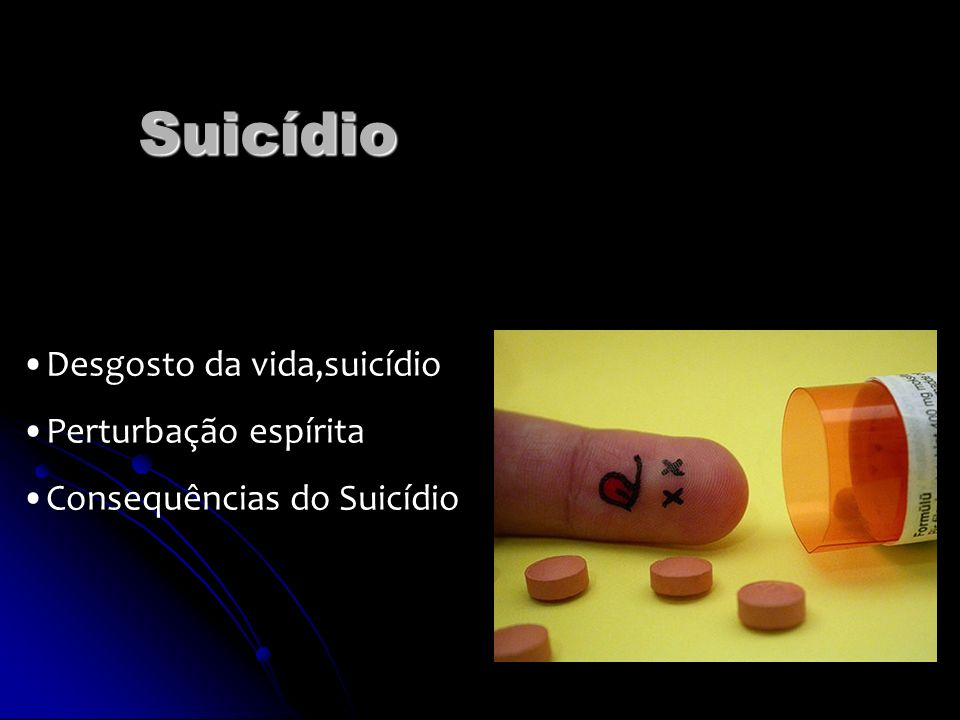 Suicídio Desgosto da vida,suicídio Perturbação espírita Consequências do Suicídio