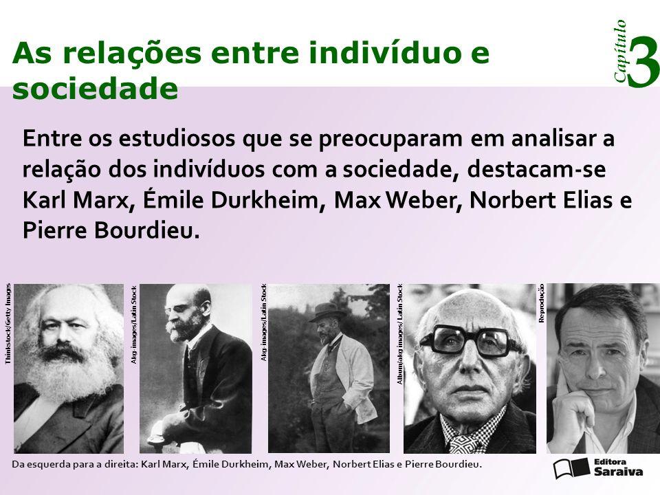 Capítulo 3 As relações entre indivíduo e sociedade Karl Marx, os indivíduos e as classes sociais Para o alemão Karl Marx (1818-1883), os indivíduos devem ser analisados de acordo com o contexto das situações sociais, já que produzem as condições de sua existência em grupo.