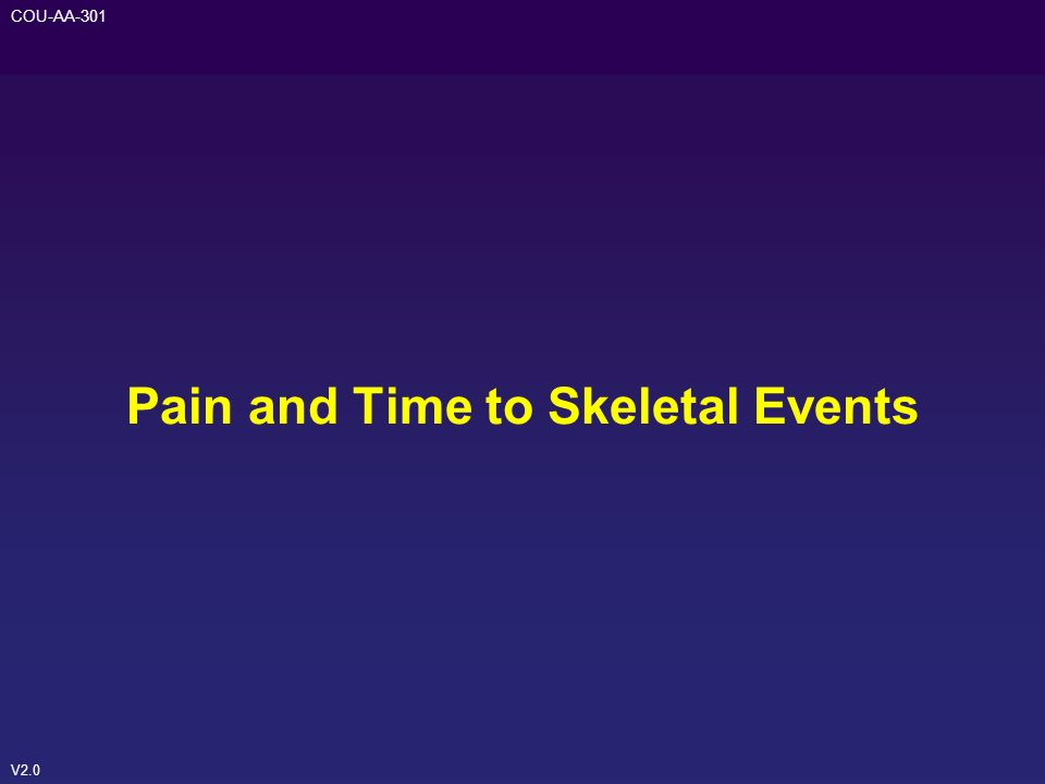 V2.0 COU-AA-301 Pain and Time to Skeletal Events