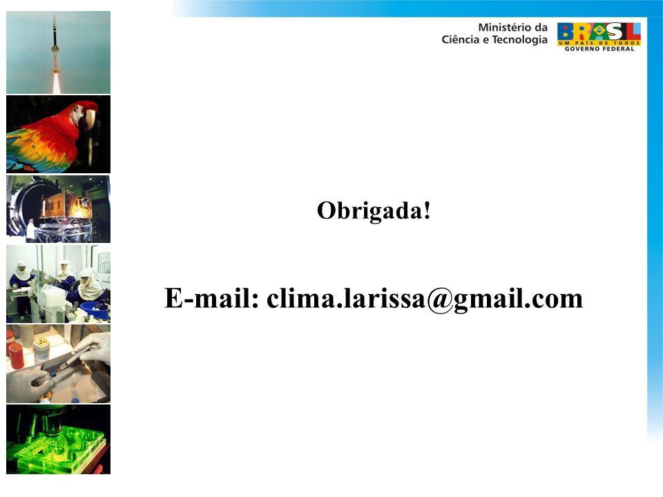 Obrigada! E-mail: clima.larissa@gmail.com