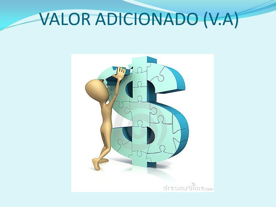 VALOR ADICIONADO (V.A)