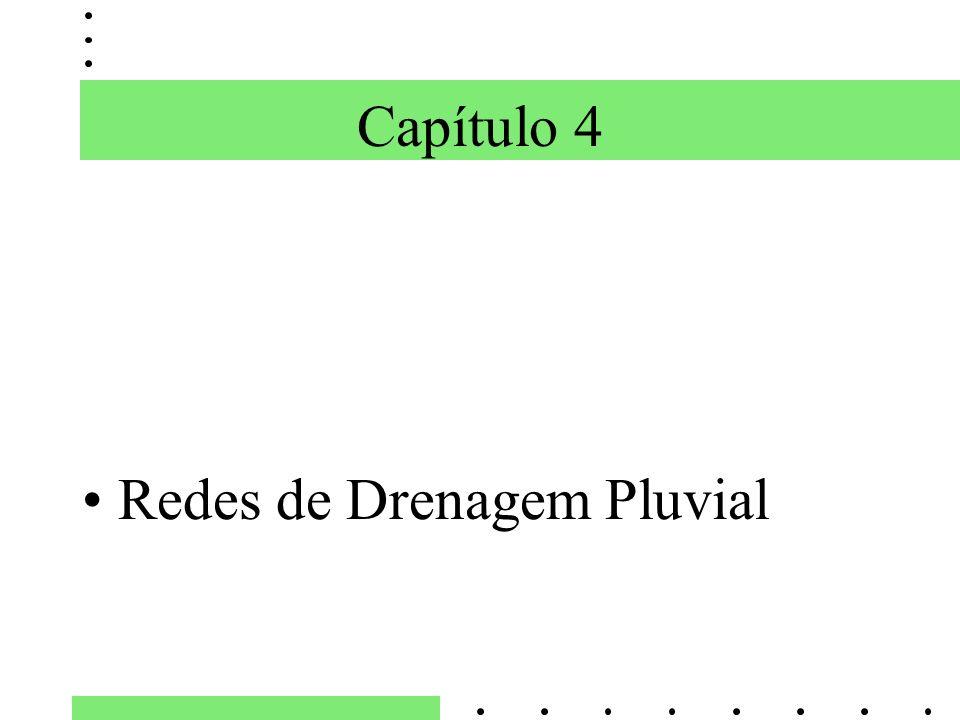 Capítulo 4 Redes de Drenagem Pluvial