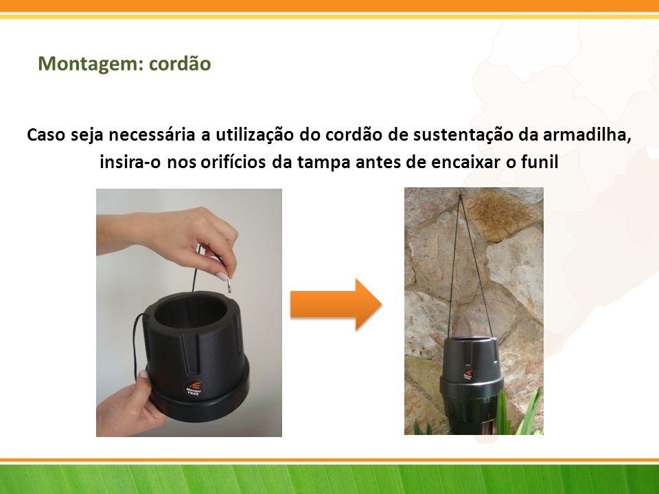 Montagem: cordão Caso seja necessária a utilização do cordão de sustentação da armadilha, insira-o nos orifícios da tampa antes de encaixar o funil