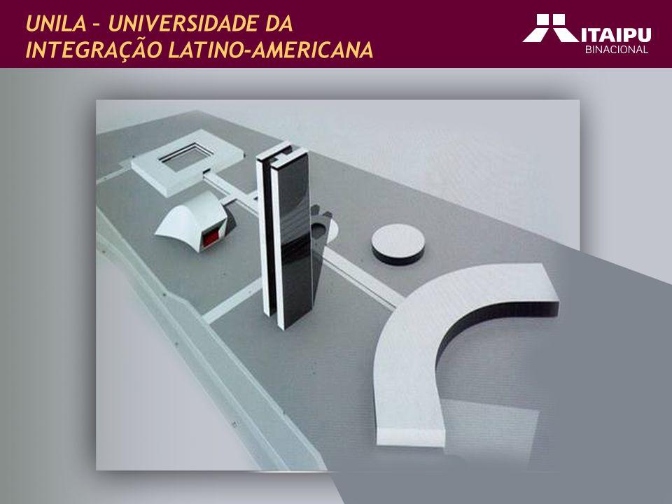 UNILA - Universidade da integração Latino-Americana UNILA – UNIVERSIDADE DA INTEGRAÇÃO LATINO-AMERICANA