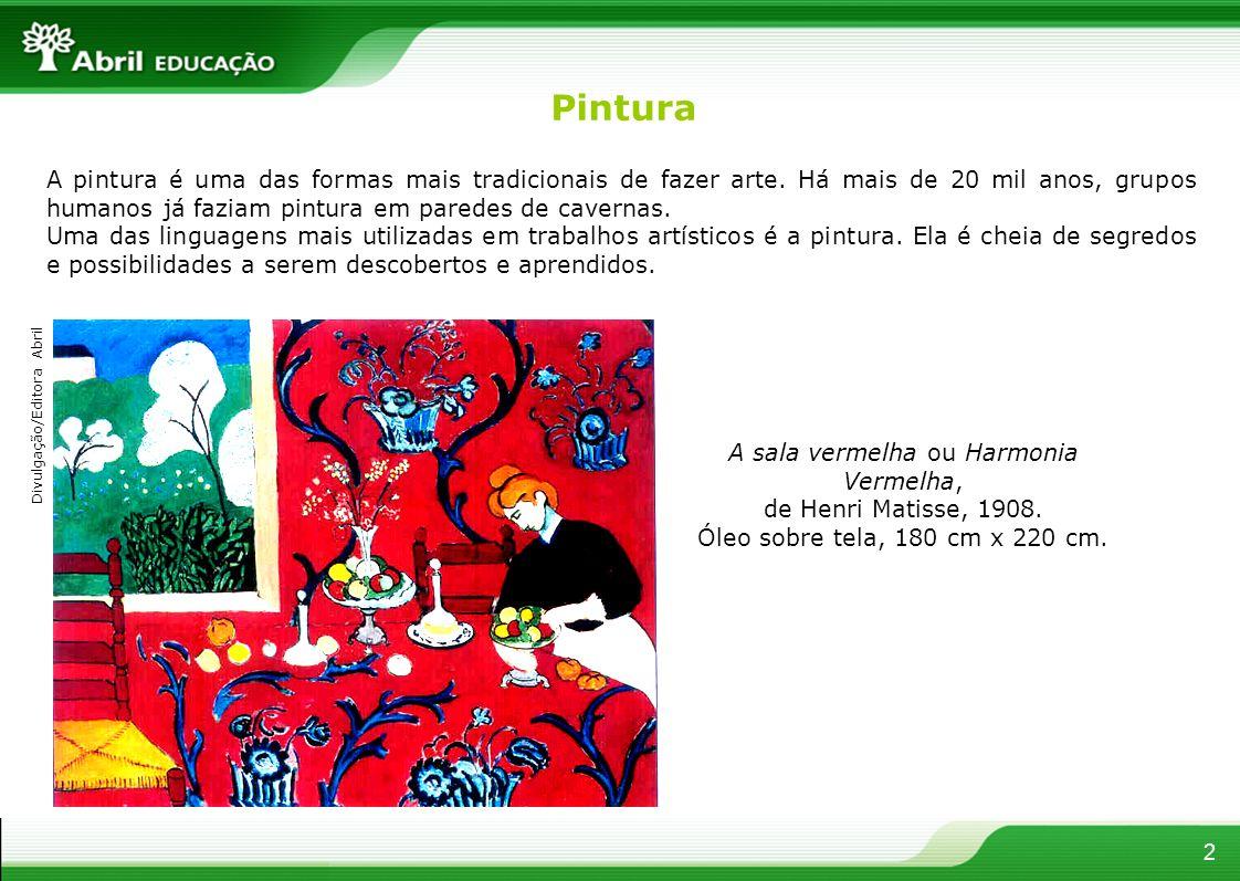 2 A pintura é uma das formas mais tradicionais de fazer arte. Há mais de 20 mil anos, grupos humanos já faziam pintura em paredes de cavernas. Uma das