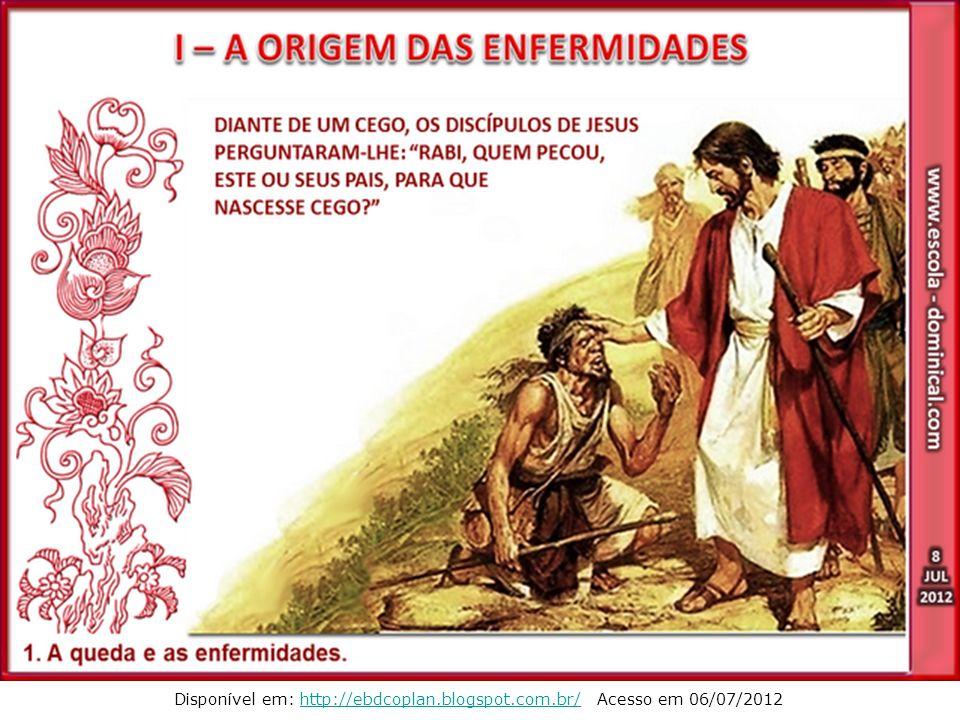 x Disponível em: http://ebdcoplan.blogspot.com.br/ Acesso em 06/07/2012http://ebdcoplan.blogspot.com.br/