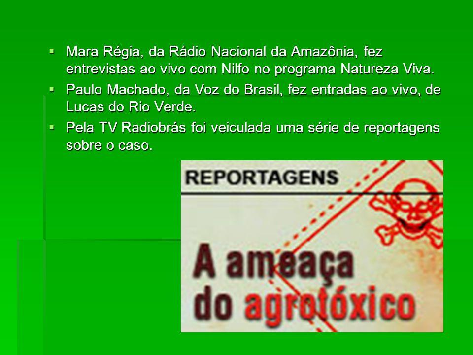 Mara Régia, da Rádio Nacional da Amazônia, fez entrevistas ao vivo com Nilfo no programa Natureza Viva. Mara Régia, da Rádio Nacional da Amazônia, fez