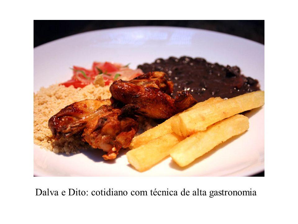 Dalva e Dito: cotidiano com técnica de alta gastronomia
