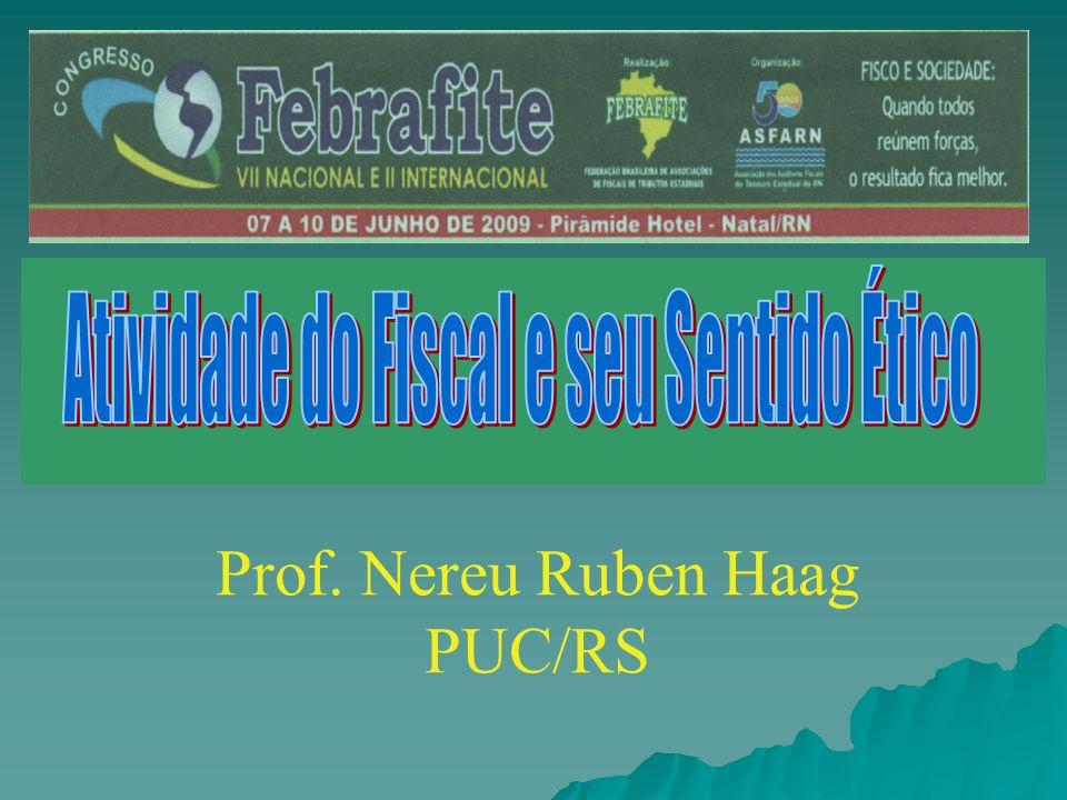 Atividade do Fiscal e o seu Sentido Ético Atividade do Fiscal e o seu Sentido Ético