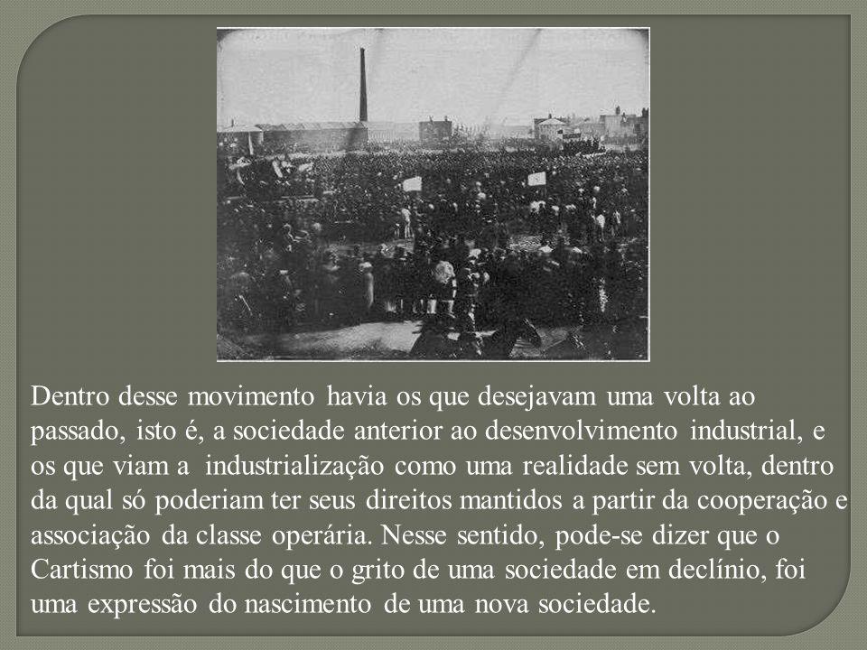 Dentro desse movimento havia os que desejavam uma volta ao passado, isto é, a sociedade anterior ao desenvolvimento industrial, e os que viam a indust