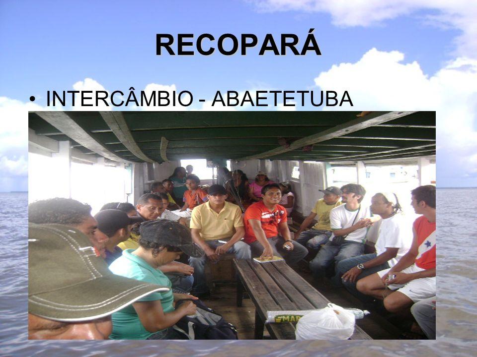 RECOPARÁ INTERCÂMBIO - ABAETETUBA