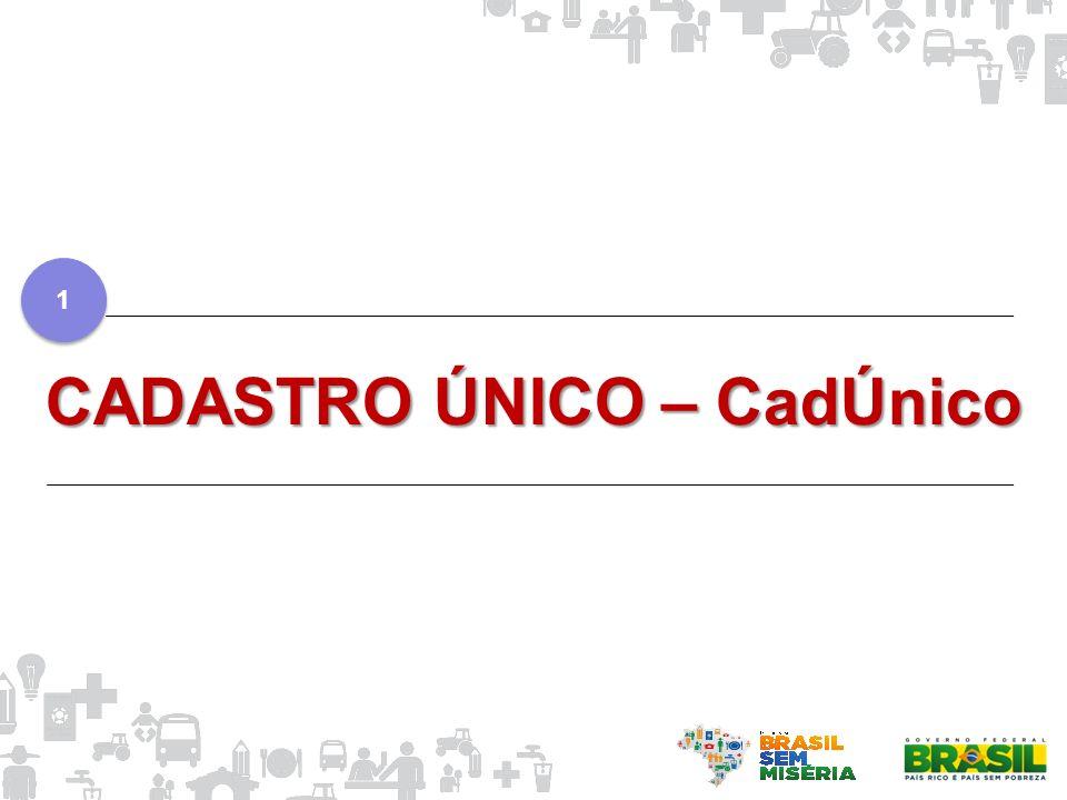 CADASTRO ÚNICO – CadÚnico 1 1