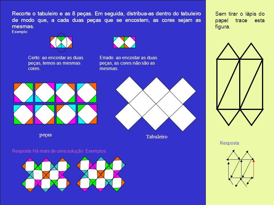 Recorte o tabuleiro e as 8 peças. Em seguida, distribua-as dentro do tabuleiro de modo que, a cada duas peças que se encostem, as cores sejam as mesma