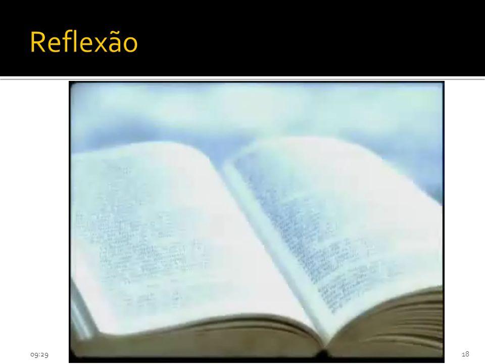 09:3118 Reflexão