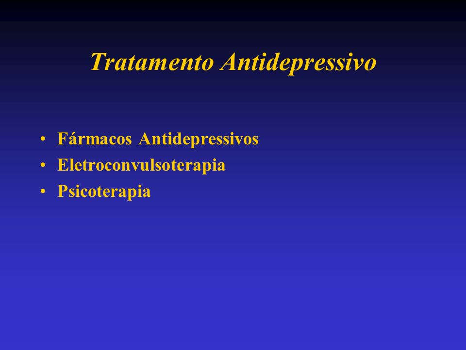 Tratamento Antidepressivo Fármacos Antidepressivos Eletroconvulsoterapia Psicoterapia