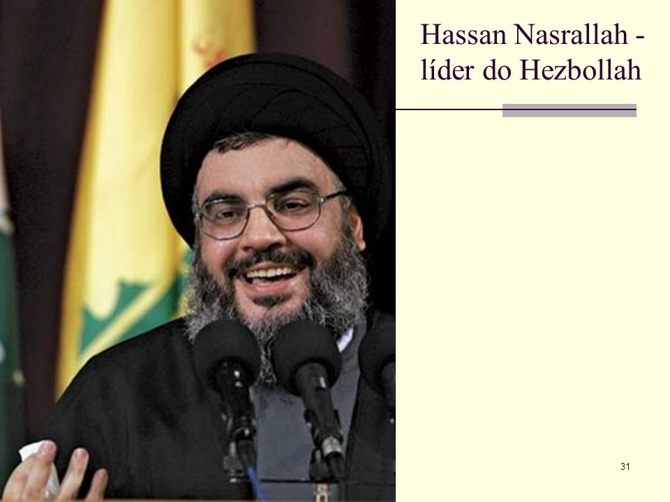 Hassan Nasrallah - líder do Hezbollah 31