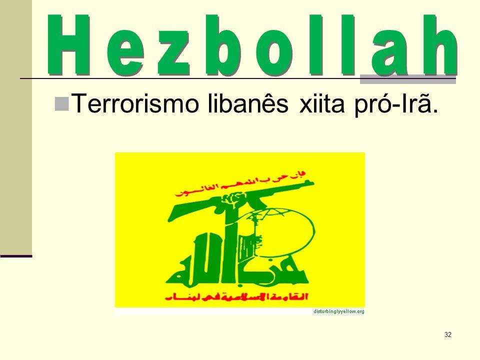 Terrorismo libanês xiita pró-Irã. 32