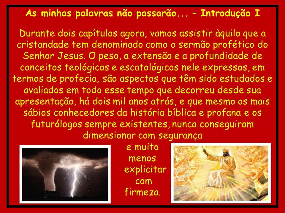 Ele é Deus de vivos e não de mortos - Introdução II A visão deste sermão tem que ser muito abrangente, cósmica mesmo, como diriam os especialistas em futurologia.