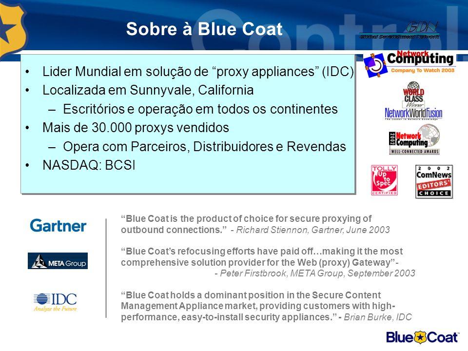 Exclusividade na área de serviços A GDN Tecnologia é a única empresa nacional, certificada para prestar serviços profissionais, na solução Bluecoat de segurança Web.