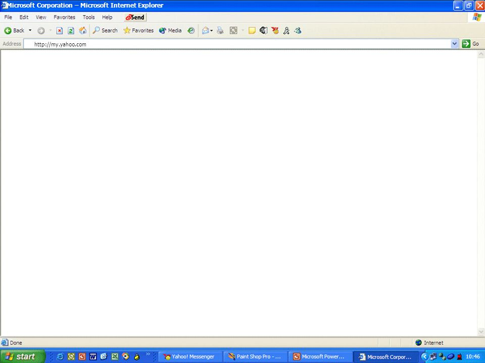 10:46 Microsoft Corporation – Microsoft Internet Explorer http://my.yahoo.com