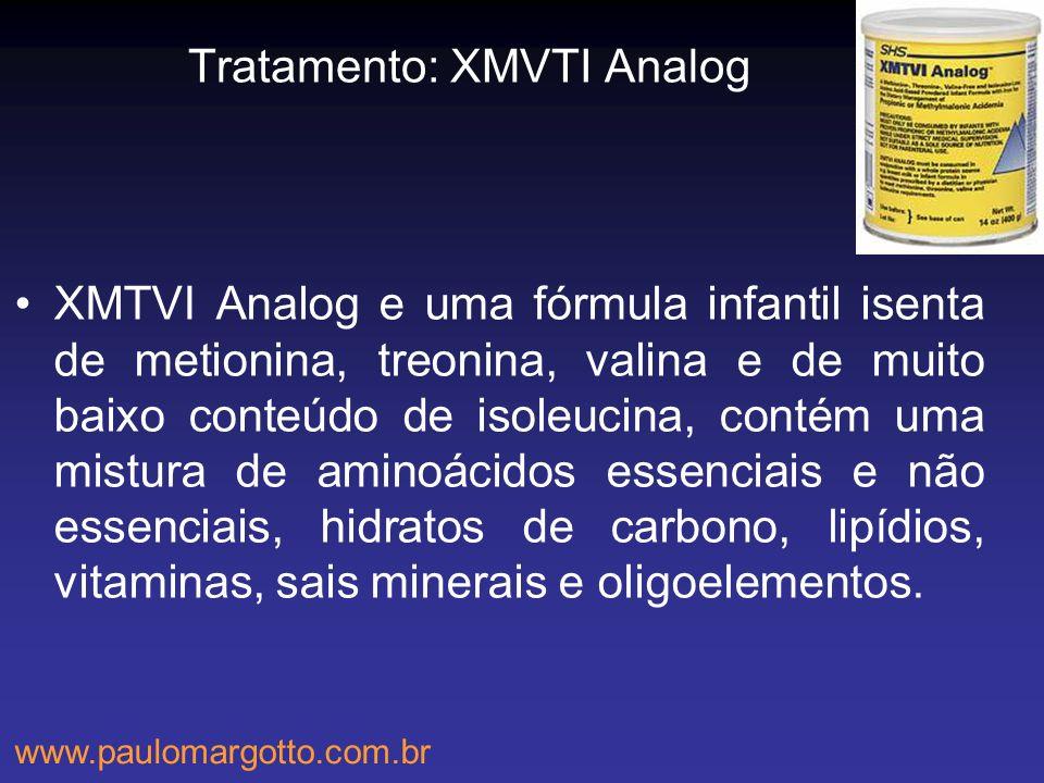 Tratamento: XMVTI Analog XMTVI Analog e uma fórmula infantil isenta de metionina, treonina, valina e de muito baixo conteúdo de isoleucina, contém uma