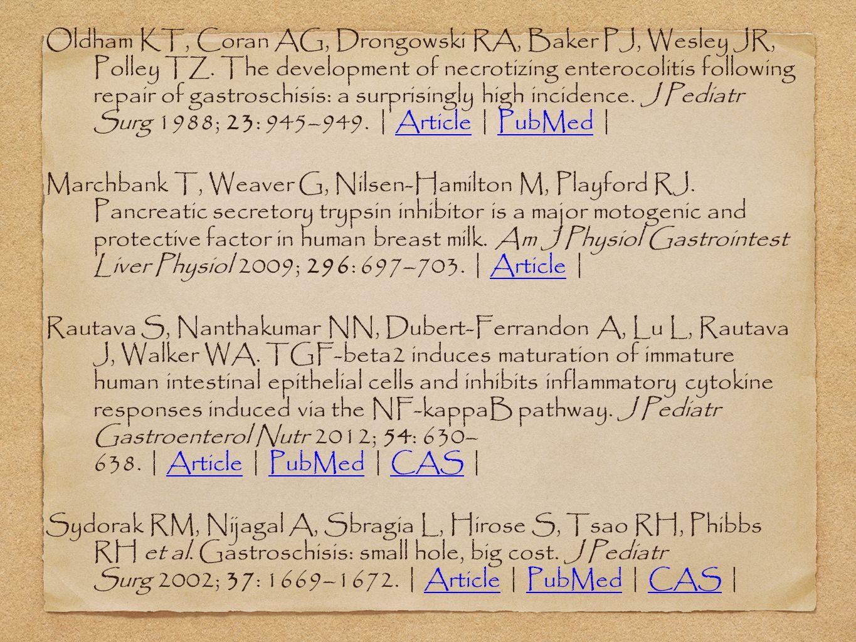 Oldham KT, Coran AG, Drongowski RA, Baker PJ, Wesley JR, Polley TZ. The development of necrotizing enterocolitis following repair of gastroschisis: a