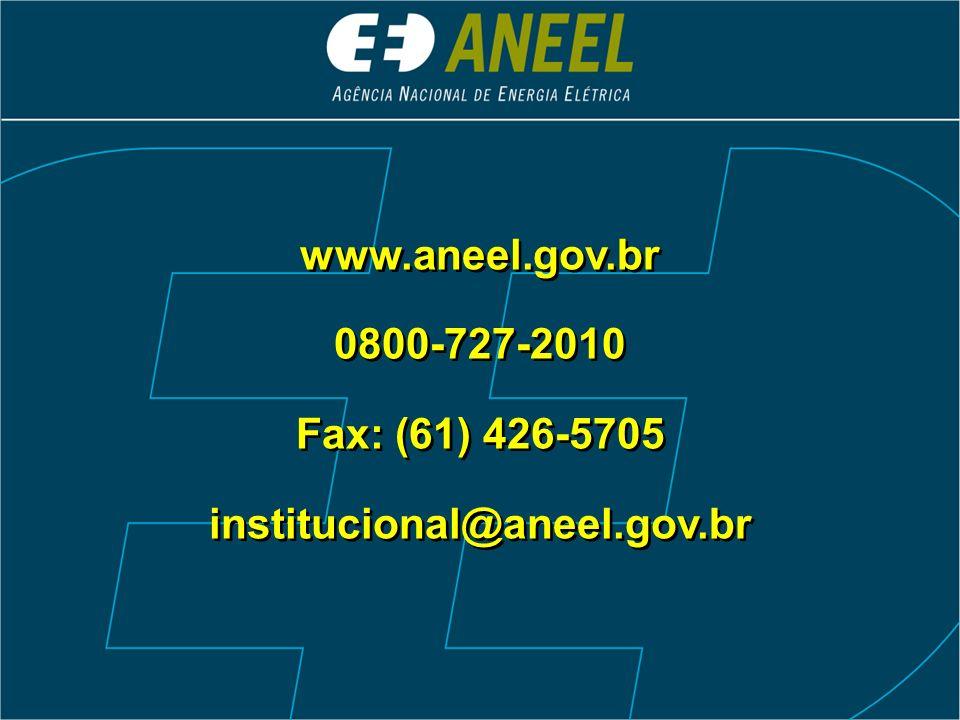 www.aneel.gov.br 0800-727-2010 Fax: (61) 426-5705 institucional@aneel.gov.br www.aneel.gov.br 0800-727-2010 Fax: (61) 426-5705 institucional@aneel.gov.br