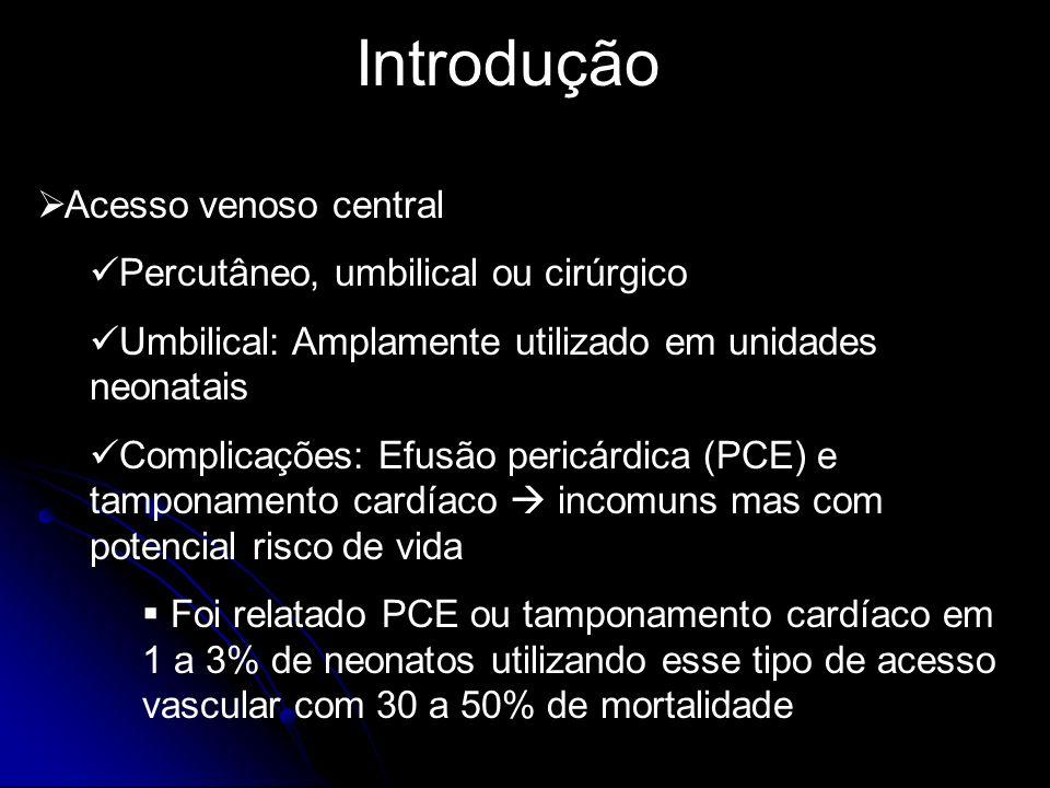 Discussão A maioria das complicações são relatadas em decorrência da posição inadequada do cateter, sendo importante confirmar a sua posição Posição recomendada: A ponta do cateter deve ser posicionada na junção da veia cava inferior com o átrio direito O cateter deve ser instalado, não só fora da silhueta cardíaca, mas também fora da porção intrapericárdica da veia cava inferior e superior (1 cm fora da silhueta cardíaca em pretermos e 2 cm em RN a termo)