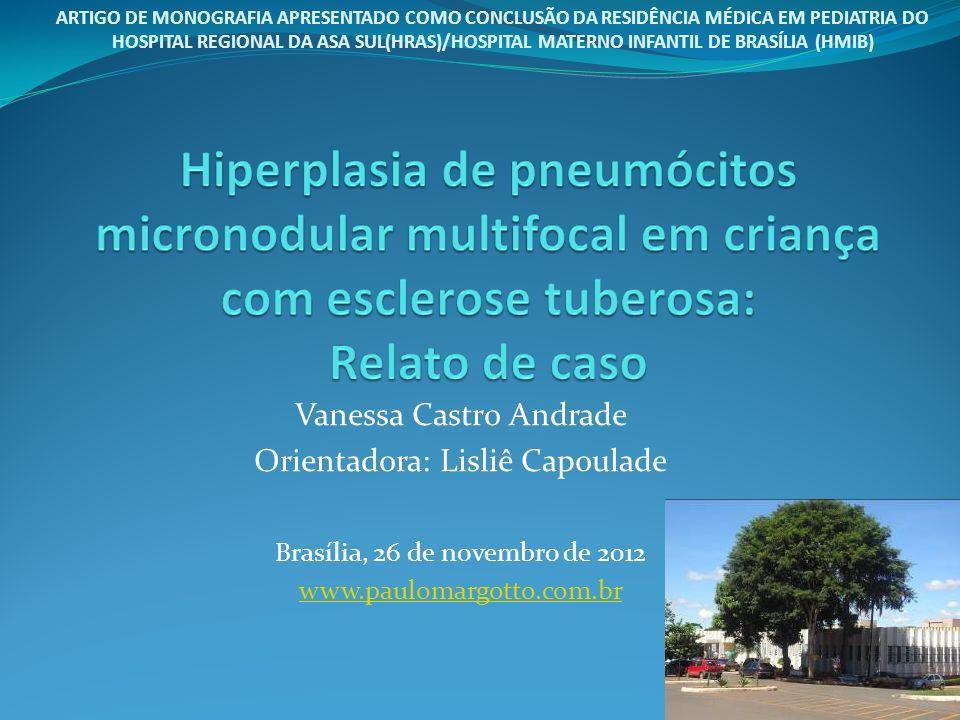 Introdução Complexo esclerose tuberosa: doença genética rara caracterizada pela formação de hamartomas no cérebro, rins, coração, olhos, pulmões e pele.