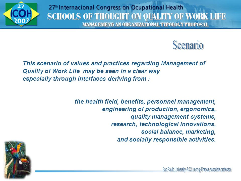 This scenario of values and practices regarding Management of Quality of Work Life may be seen in a clear way especially through interfaces deriving f