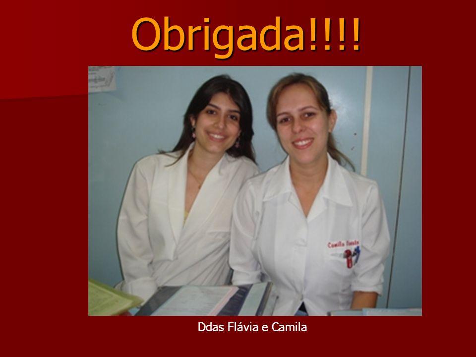 Obrigada!!!! Obrigada!!!! Ddas Flávia e Camila