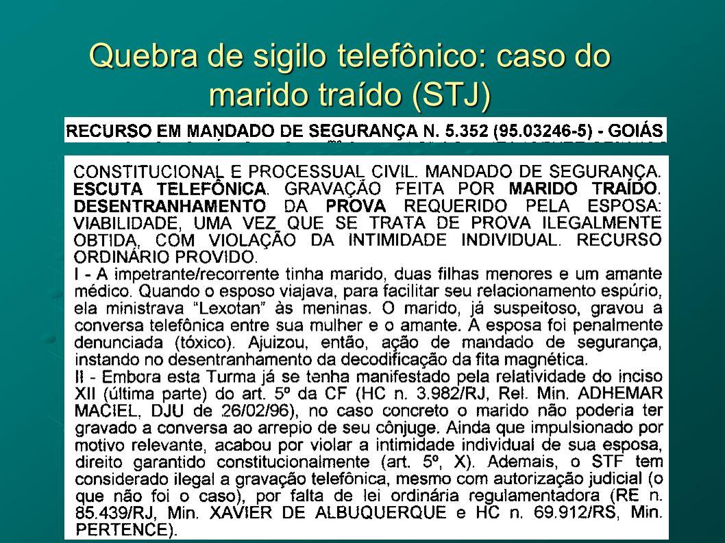 Quebra de sigilo telefônico: caso do marido traído (STJ)