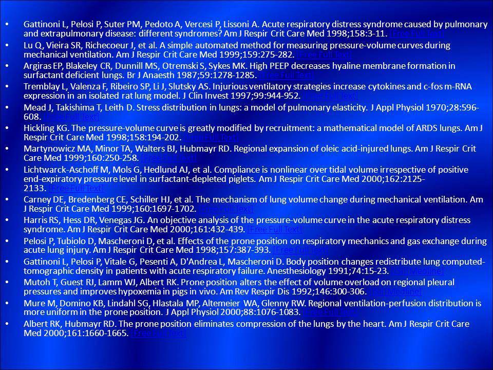 Gattinoni L, Pelosi P, Suter PM, Pedoto A, Vercesi P, Lissoni A. Acute respiratory distress syndrome caused by pulmonary and extrapulmonary disease: d