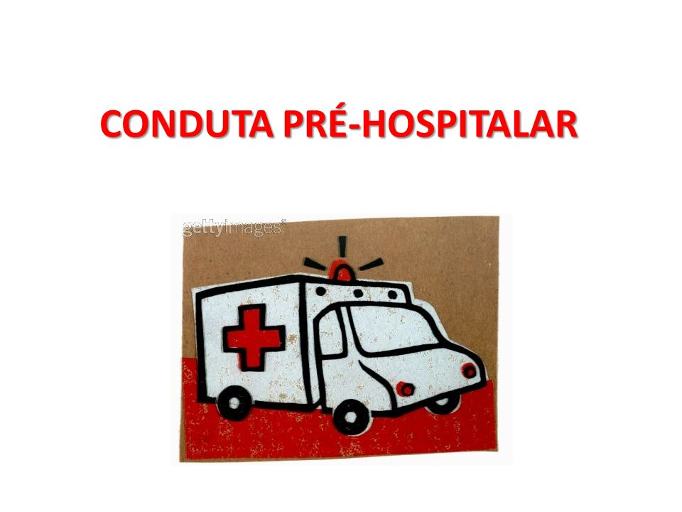 CONDUTA PRÉ-HOSPITALAR