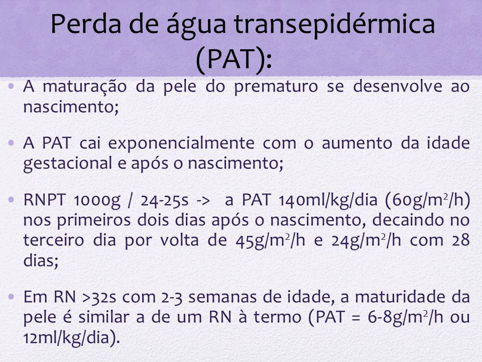 A maturação da pele do prematuro se desenvolve ao nascimento; A PAT cai exponencialmente com o aumento da idade gestacional e após o nascimento; RNPT