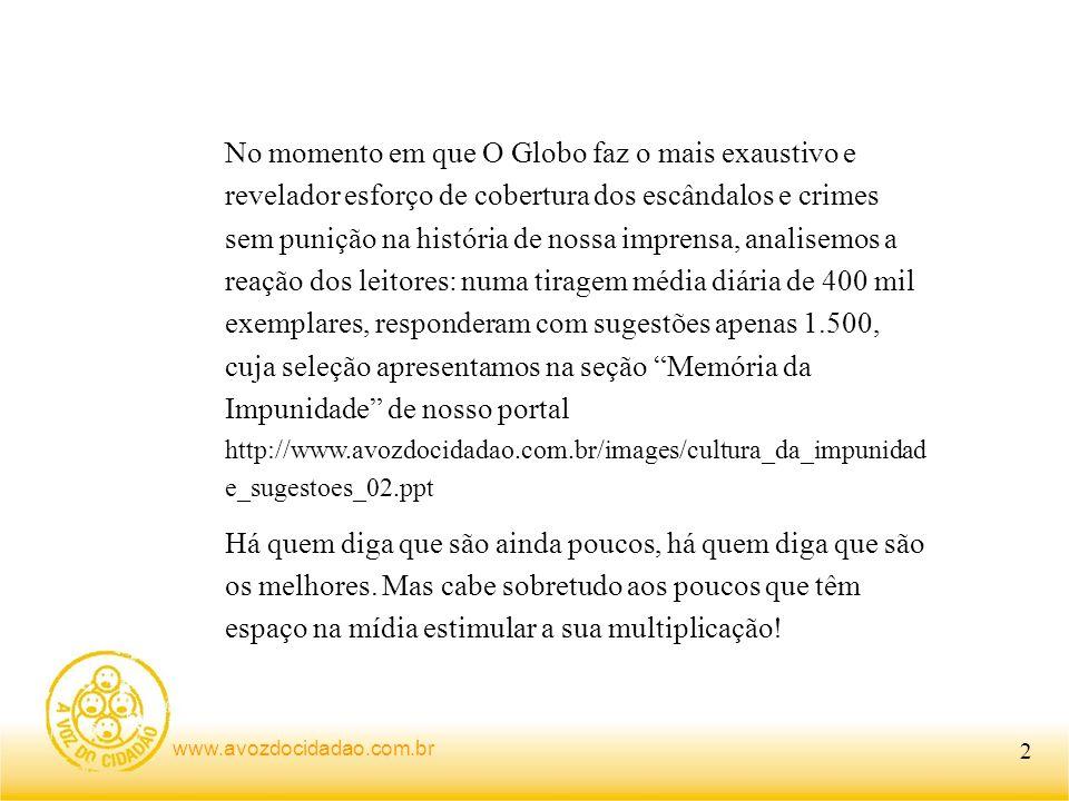 www.avozdocidadao.com.br Não podemos desperdiçar energia.