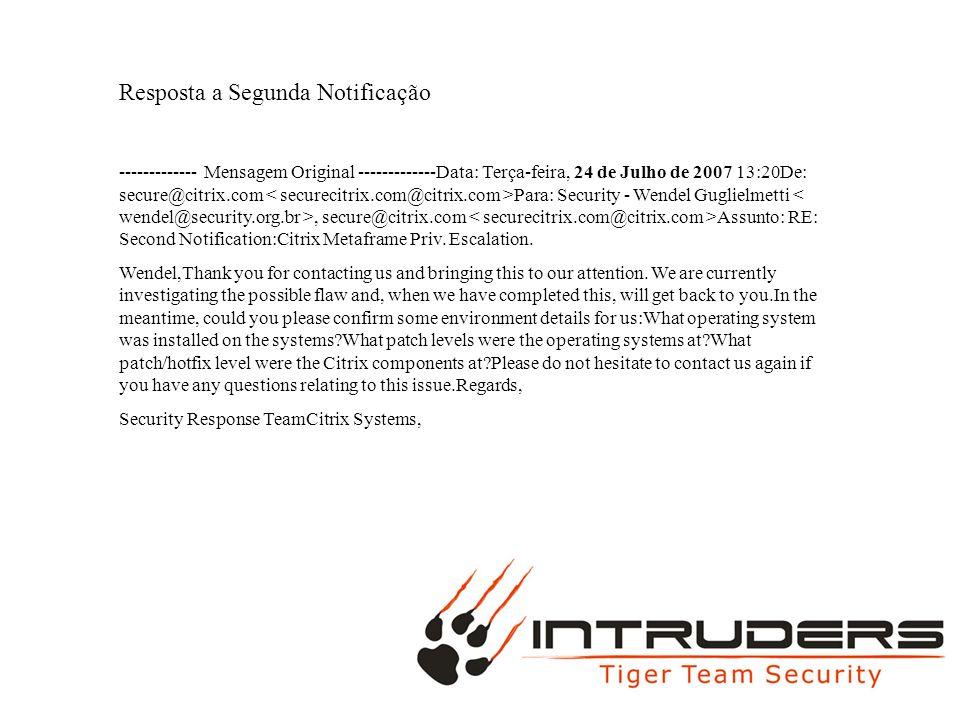 MAC POTATOES Resposta a Segunda Notificação ------------- Mensagem Original -------------Data: Terça-feira, 24 de Julho de 2007 13:20De: secure@citrix