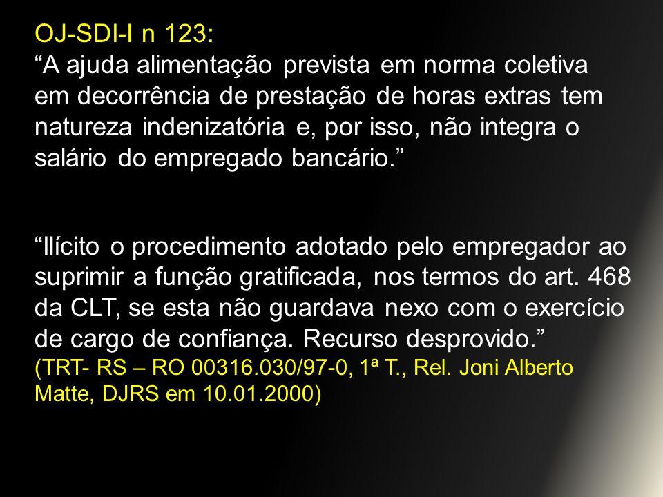 OJ-SDI-I n 123: A ajuda alimentação prevista em norma coletiva em decorrência de prestação de horas extras tem natureza indenizatória e, por isso, não