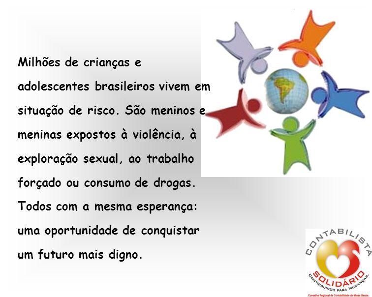 Milhões de crianças e adolescentes brasileiros vivem em situação de risco. São meninos e meninas expostos à violência, à exploração sexual, ao trabalh