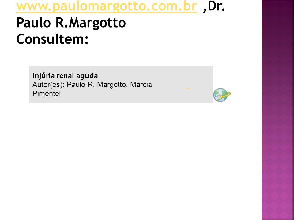 Injúria renal aguda Autor(es): Paulo R. Margotto. Márcia Pimentel