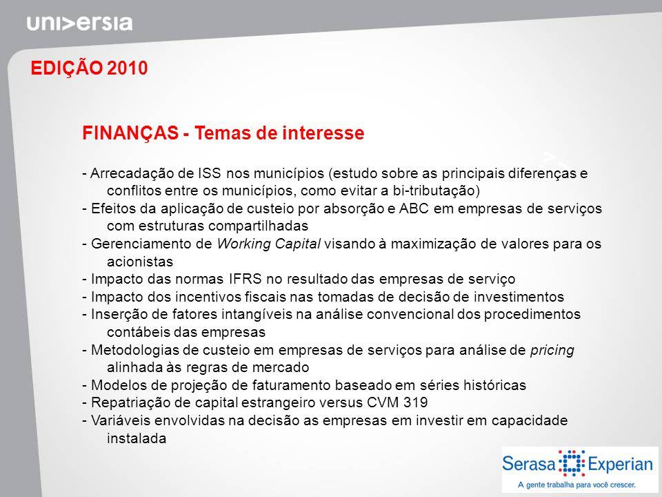 EDIÇÃO 2010 FINANÇAS - Temas de interesse - Arrecadação de ISS nos municípios (estudo sobre as principais diferenças e conflitos entre os municípios,