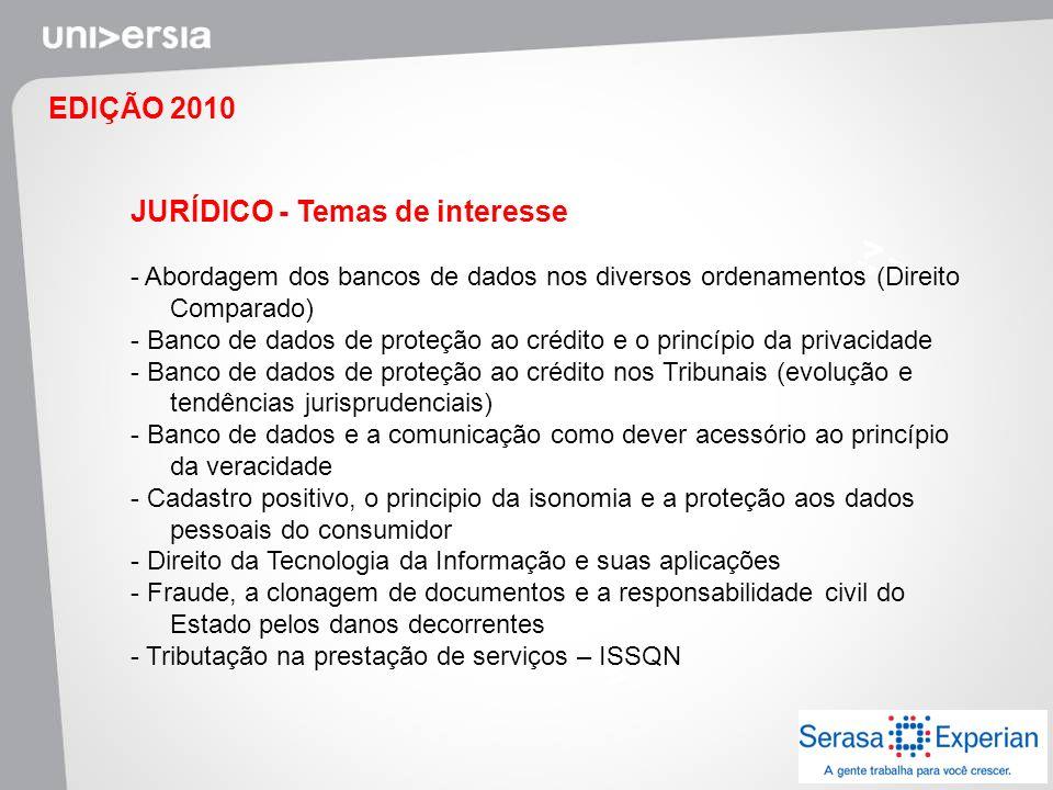 EDIÇÃO 2010 JURÍDICO - Temas de interesse - Abordagem dos bancos de dados nos diversos ordenamentos (Direito Comparado) - Banco de dados de proteção a