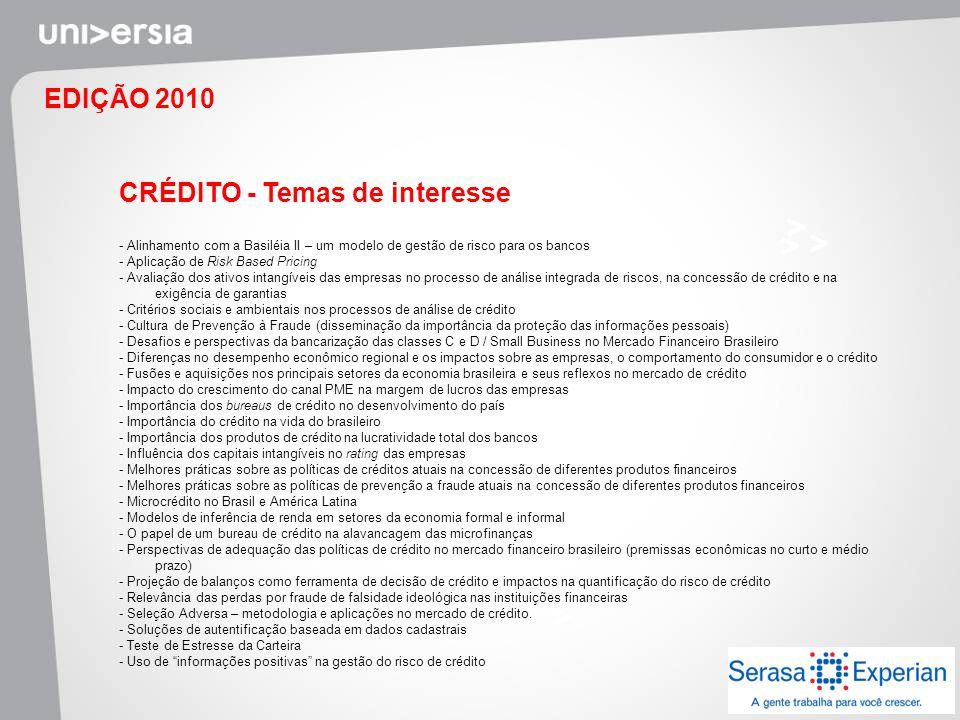 EDIÇÃO 2010 CRÉDITO - Temas de interesse - Alinhamento com a Basiléia II – um modelo de gestão de risco para os bancos - Aplicação de Risk Based Prici