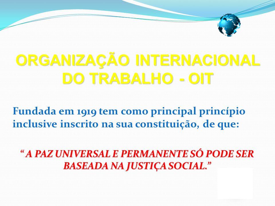 Fundada em 1919 tem como principal princípio inclusive inscrito na sua constituição, de que: A PAZ UNIVERSAL E PERMANENTE SÓ PODE SER BASEADA NA JUSTI