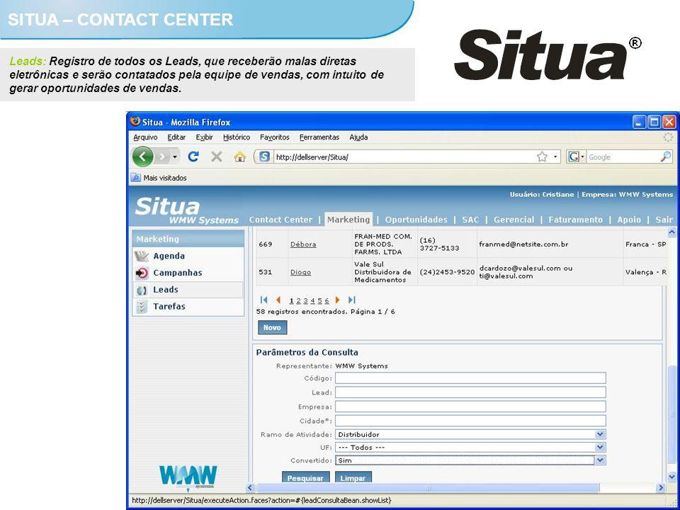 SITUA – CONTACT CENTER Leads: Registro de todos os Leads, que receberão malas diretas eletrônicas e serão contatados pela equipe de vendas, com intuit