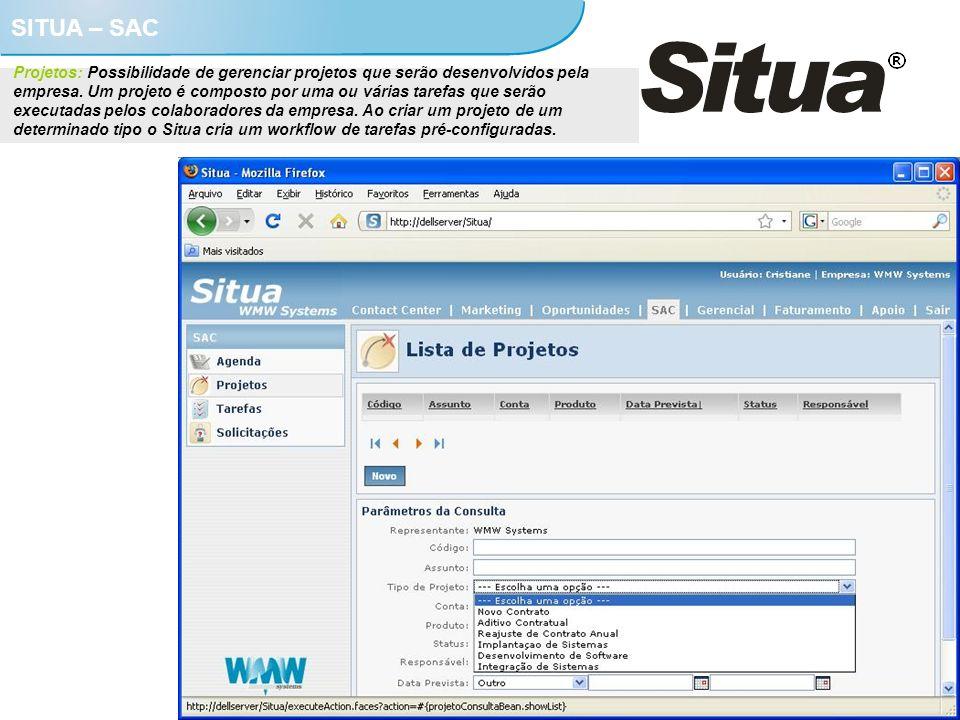 SITUA – SAC Projetos: Possibilidade de gerenciar projetos que serão desenvolvidos pela empresa. Um projeto é composto por uma ou várias tarefas que se