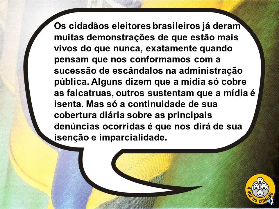 Recentemente, a própria Universidade de Brasília concluiu que 75% dos eleitores não se lembravam em quem votaram para os cargos eletivos do legislativ