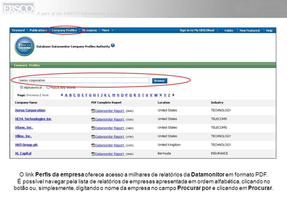 O link Perfis da empresa oferece acesso a milhares de relatórios da Datamonitor em formato PDF. É possível navegar pela lista de relatórios de empresa