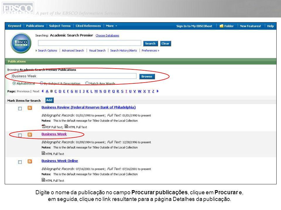 Digite o nome da publicação no campo Procurar publicações, clique em Procurar e, em seguida, clique no link resultante para a página Detalhes da publi